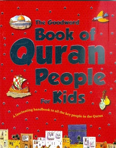 Book of Quran People for Kids, a Fascinating handbook to all the key people in the Quran.