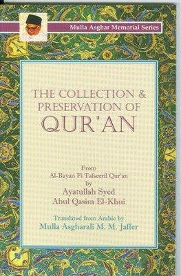The Collection & Preservation of Quran
