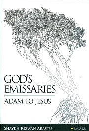 God's Emissaroes, Adam to Jesus by Arastu