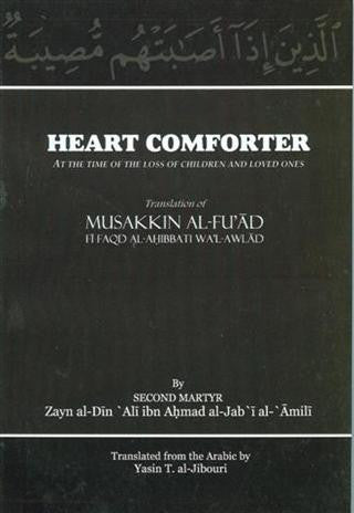 Heart Comforter, at the time of the loss of children and loved ones