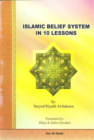 Islamic Belief System in 10 Lessons
