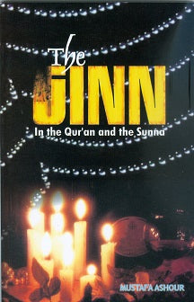 Jinn in the Quran and the Sunnah/ Mustafa Ashura P/B pages 64