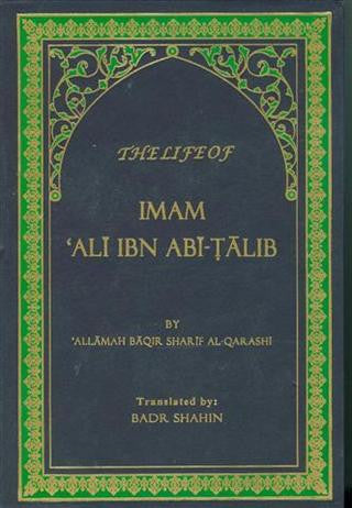 The Life of Imam Ali Ibn Abitalib (A.S) by Qarashi