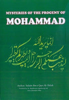 Mysteries of the Progeny of Mohammad, By Sulaym Bin Qays Al-Hilali P/B pgs. 606