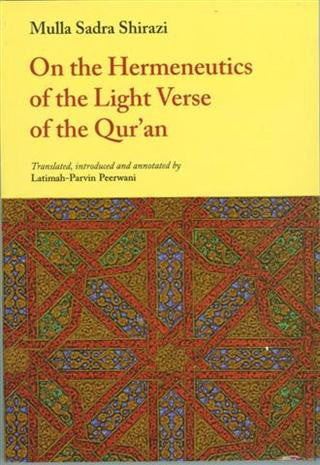 On the Hermeneutics of the Light Verse of the Qur'an (UK edition)