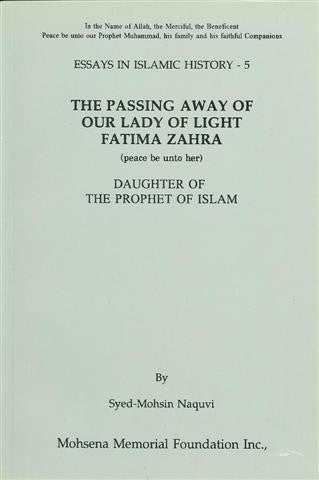 The Passing away of Our Lady of Light Fatima Zahra s.a. Daughter of the Prophet of Islam
