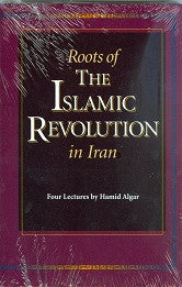 The Roots of Islamic Republic of Iran