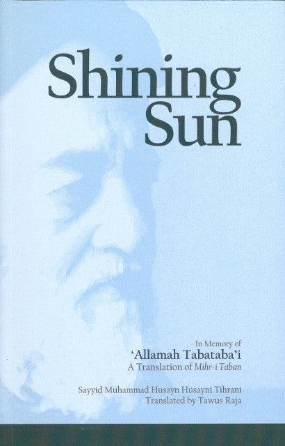 Shining Sun, In memory of Allama Tabatabai