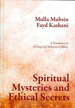 Spiritual Mysteries and Ethical Secrets
