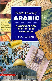 Teach Yourself Arabic, A modern and step by step approach