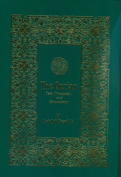 The Quran text translation and commentary