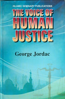 The voice of Human justice Hardback, by George Jordac