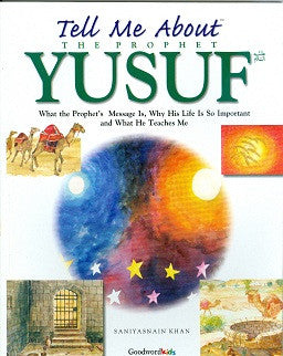 Tell me About the Prophet Yusuf (a.s)