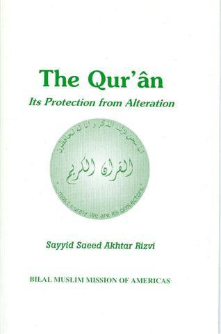 The Qur'an, Its Protection from alteration