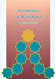 Imam Khomeini and the Muslim World