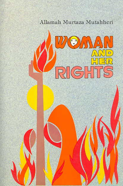 Woman and her Rights by Murtaza Mutahhari