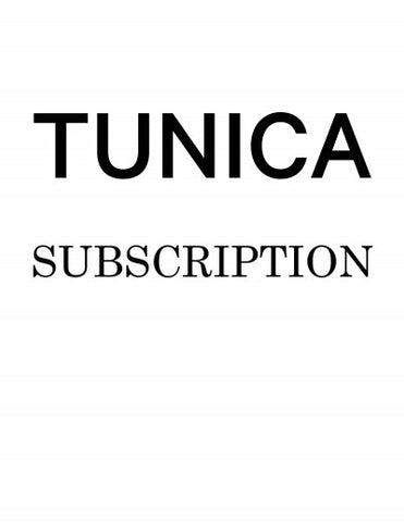 TUNICA Magazine Subscription