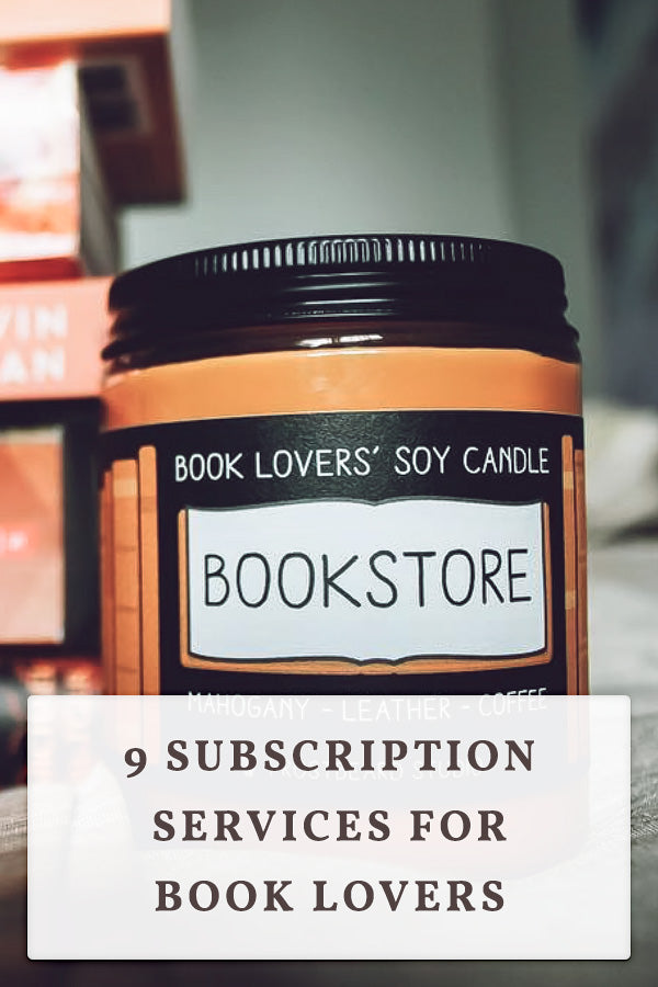9 Subscription Services for Book Lovers