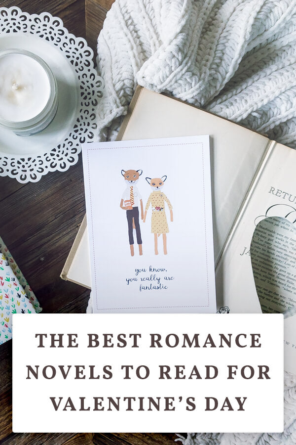 The Best Romance Novels to Read for Valentine's Day