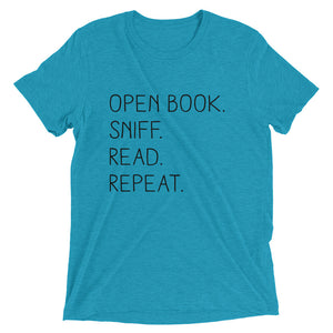"""Open Book. Sniff. Read. Repeat."" - T-Shirt - Aqua Triblend / XS - T-Shirt - Frostbeard Studio"