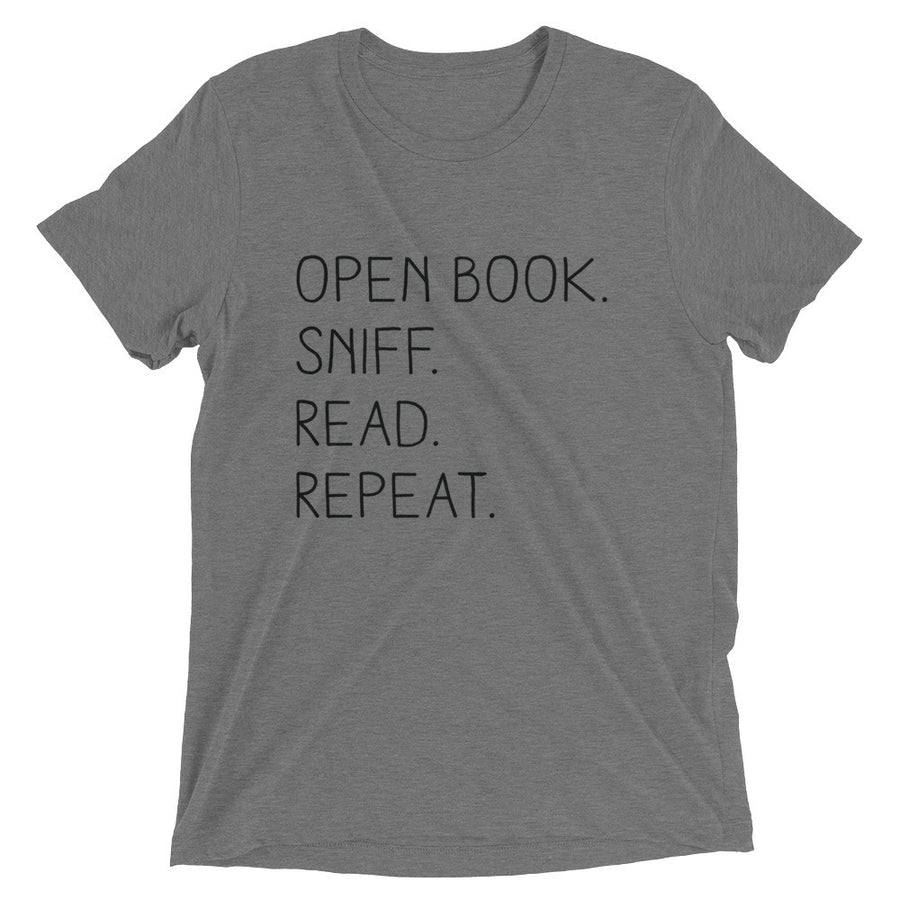 """Open Book. Sniff. Read. Repeat."" - T-Shirt - Grey Triblend / XS - T-Shirt - Frostbeard Studio"