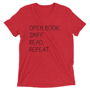 """Open Book. Sniff. Read. Repeat."" - T-Shirt - Red Triblend / XS - T-Shirt - Frostbeard Studio"