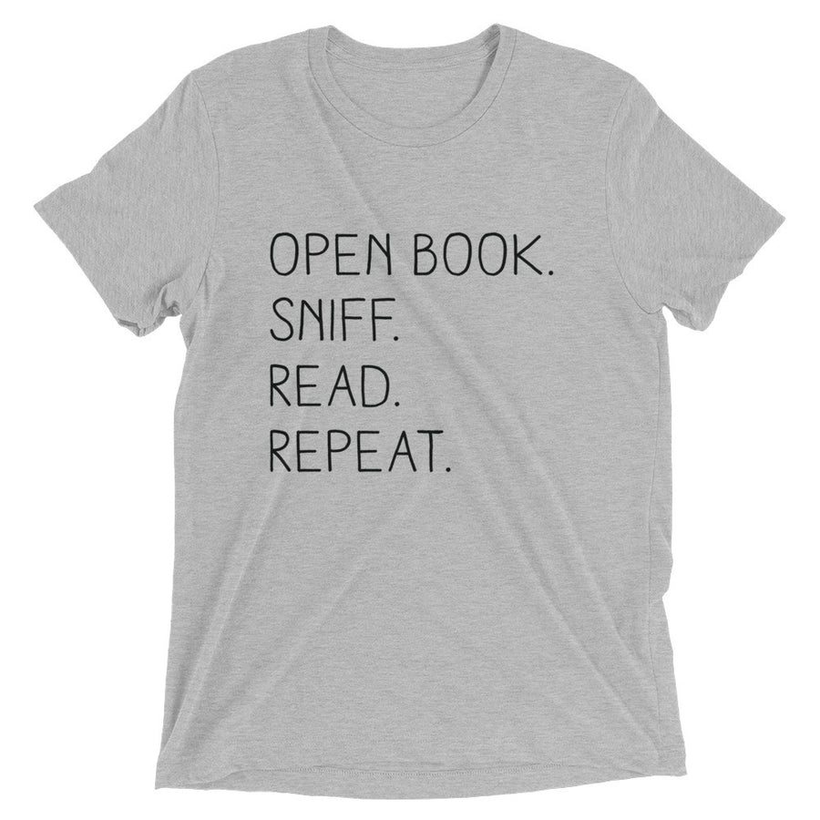 """Open Book. Sniff. Read. Repeat."" - T-Shirt - Athletic Grey Triblend / XS - T-Shirt - Frostbeard Studio"