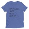 """Open Book. Sniff. Read. Repeat."" Blue Triblend T-Shirt"