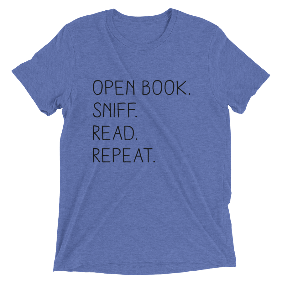 """Open Book. Sniff. Read. Repeat."" - T-Shirt - Blue Triblend / XS - T-Shirt - Frostbeard Studio"