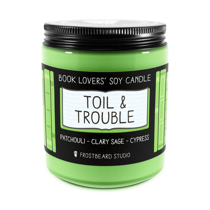 Toil & Trouble - 8 oz Jar - Book Lovers' Soy Candle - Frostbeard Studio