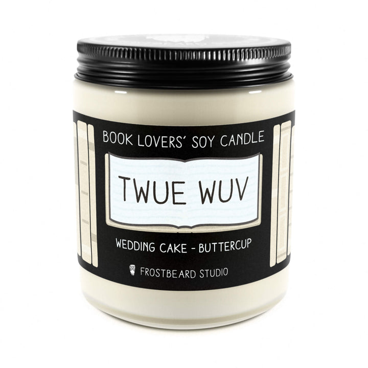 Twue Wuv - 8 oz Jar - Book Lovers' Soy Candle - Frostbeard Studio