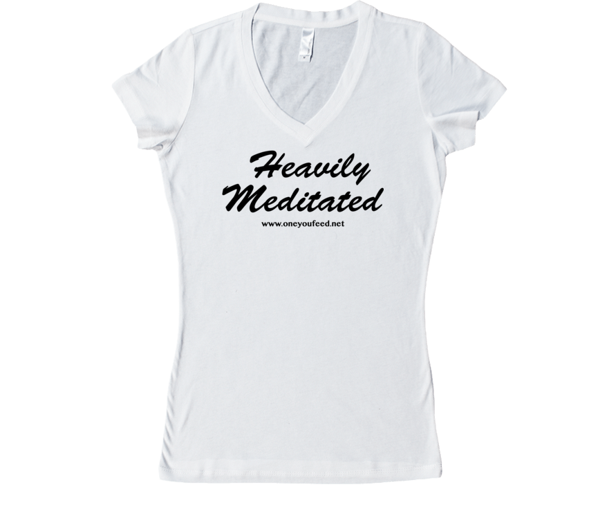 Heavily Meditated Womens Fit V-Neck Tshirt