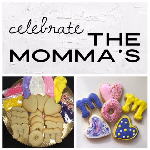 Celebrate The Momma's Deluxe Cookies To Decorate Kit