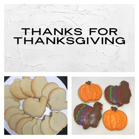 Thanks for Thanksgiving Deluxe Cookies To Decorate Kit