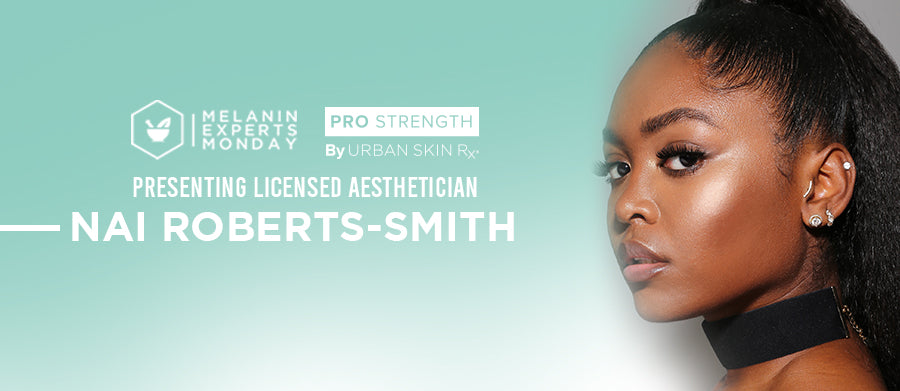 Meet a Melanin Expert: Nai Roberts-Smith of LaBeautyologist