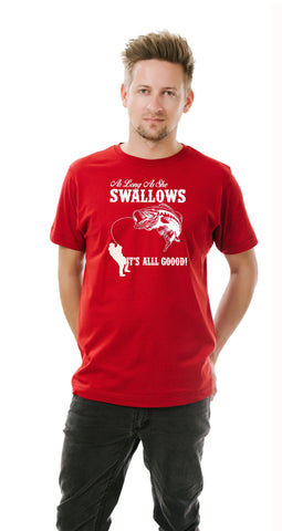 As Long As She Swallows Funny Fishing Men T-Shirt