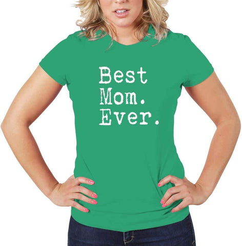 AFONiE Best Mom Ever Women T Shirt