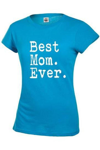 AFONiE Best Mom Ever Womens T shirt