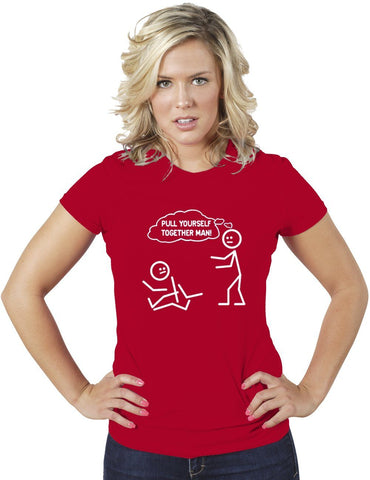 AFONiE Pull Yourself Together Man! Funny Women Tee