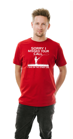 AFONiE Sorry I Missed Your Call- Funny Fishing Men T-Shirt