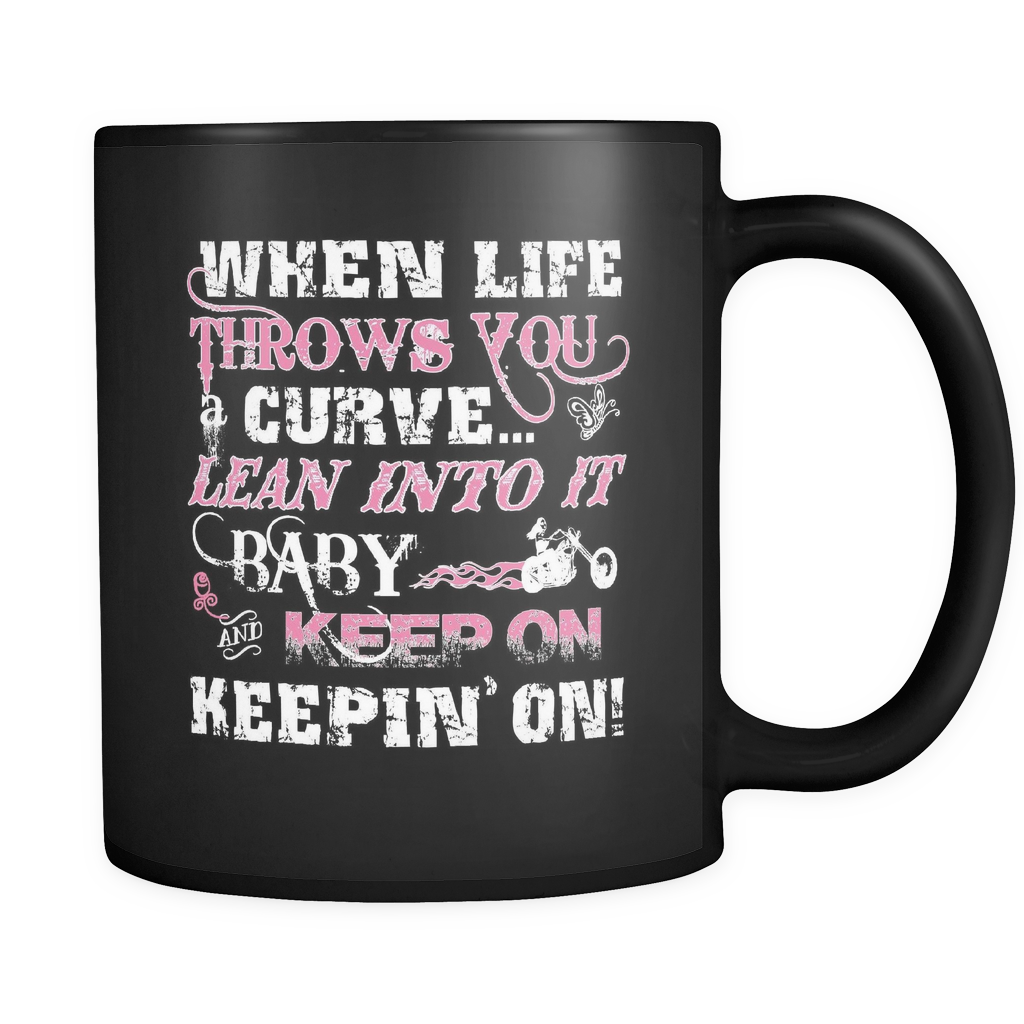 When Life Throws You A Curve Coffee Mug