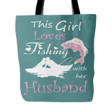This Girl Loves Fishing With Her Husband Tote bag