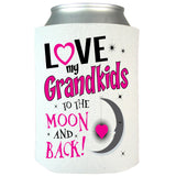 Love My Grandkids To The Moon & Back Can Koozie