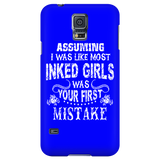 Assuming I Was Like Most Inked Girls Was Your First Mistake Cell Phone Case