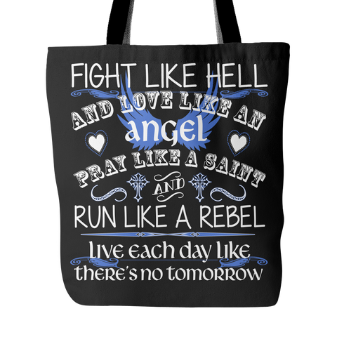 Fight Like Hell And Love Like An Angel Tote Bag