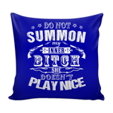 Do Not Summon My Inner Bitch Pillow Cover
