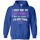 I May Not Be Curvy Perfect But At Least I'm Not Fake