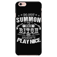 Do Not Summon My Inner Bitch She Doesn't Play Nice Cell Phone Case