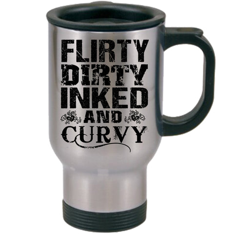 Flirty Dirty Inked And Curvy Travel Mugs