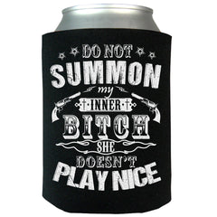 Do Not Summon My Inner Bitch Can Koozie
